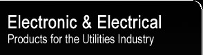 Electronic & Electrical Products for the Utilities Industry